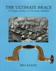 """The Ultimate Brace, A Unique Product of Victorian Sheffield"" by Reg Eaton - Product Image"