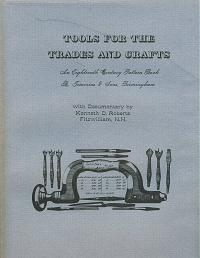"""Tools for the Trades and Crafts"" An Eighteenth Century Pattern Book by Kenneth D Roberts - Product Image"