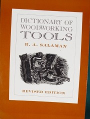 Dictionary Of Woodworking Tools By R A Salaman